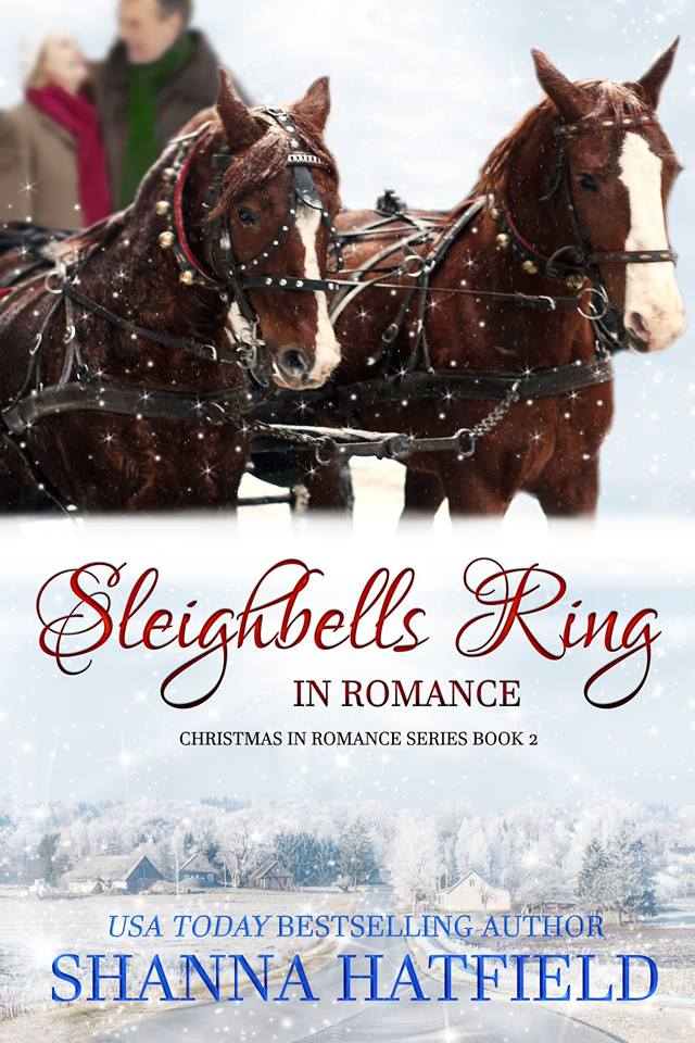​Sleigh Bells Ring in Romance by Shanna Hatfield