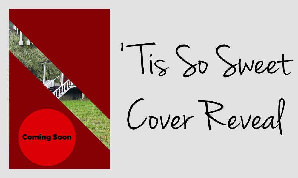 Cover Reveal - 'Tis So Sweet by Faith Blum